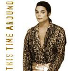 Michael Jackson – This Time Around