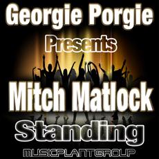 Mitch Matlock – Standing
