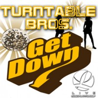 Turntable Bros – Get Down